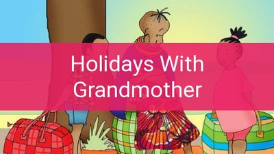 Preview for Holidays With Grandmother